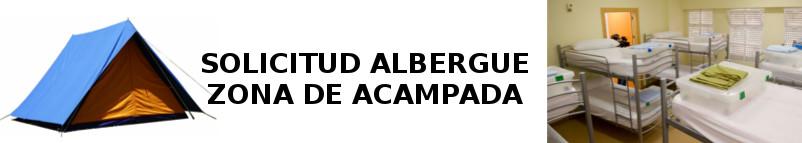 Solicitud Albergue y Acampada