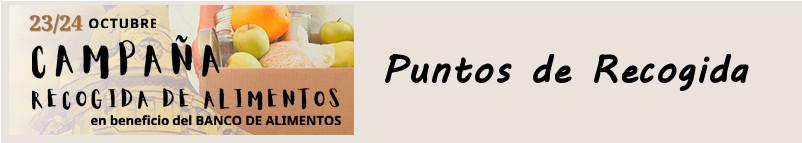 Puntos Recogida de Alimentos. Documento PDF - 146,89 KB. Se abre en ventana nueva